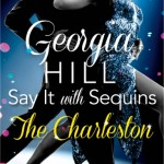 Say it with Sequins: The Charleston!